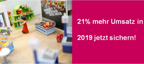 21 Prozent Umsatzplus 2019 – jetzt noch kurzfristig sichern!